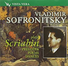 Best vladimir sofronitsky scriabin Reviews