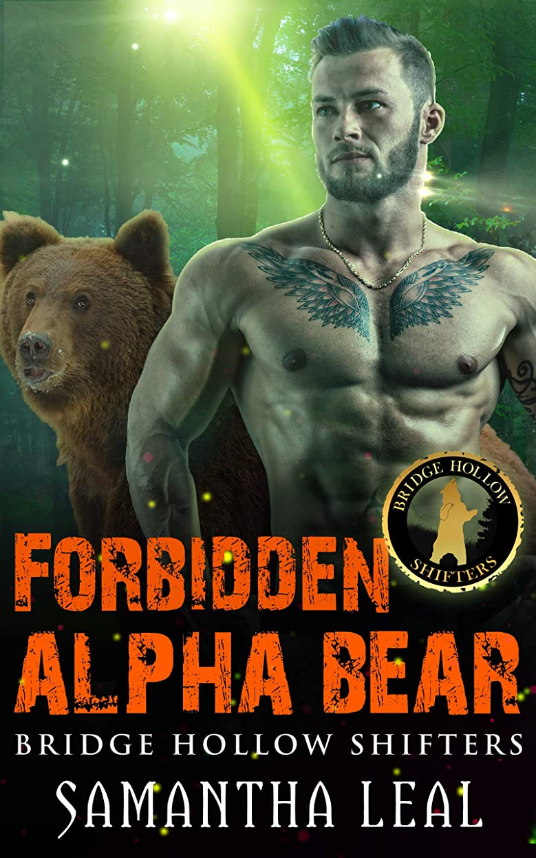 フィードオン常にチャンスForbidden Alpha Bear (Bridge Hollow Shifters Book 2) (English Edition)