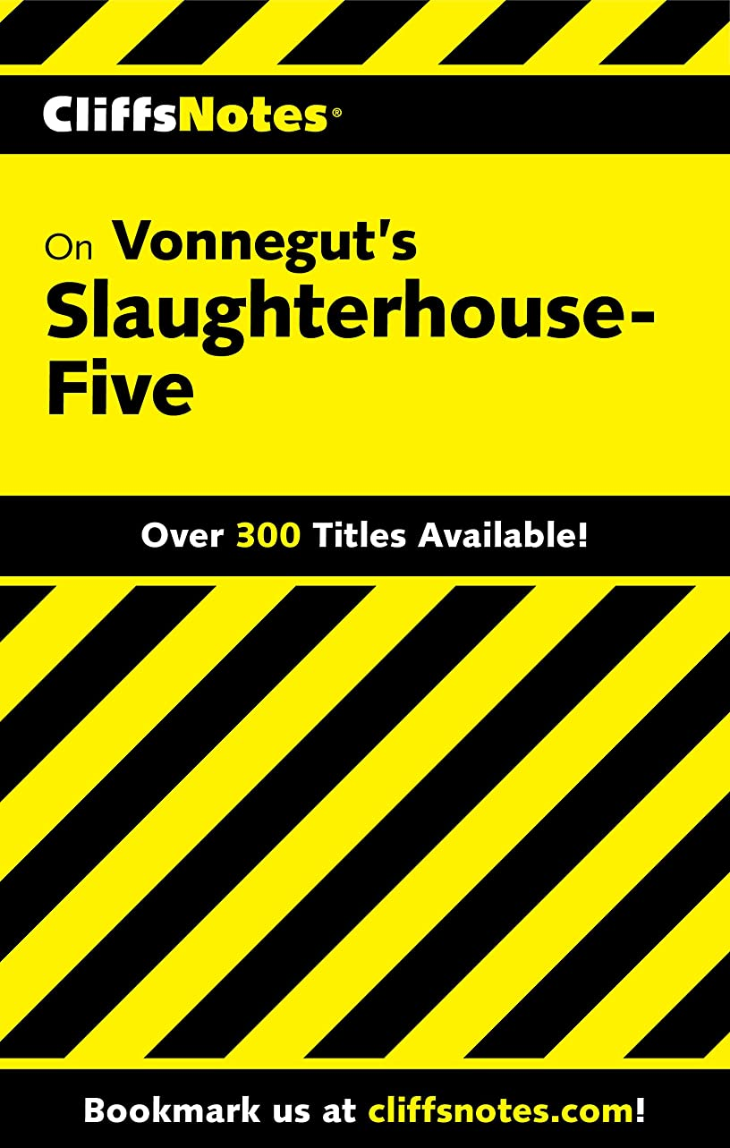 贅沢ワードローブ遅いCliffsNotes on Vonnegut's Slaughterhouse-Five (Cliffsnotes Literature Guides) (English Edition)