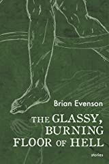 The Glassy, Burning Floor of Hell Kindle Edition