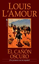 El Canon Oscuro: Una novela (Spanish Edition)