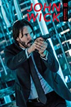 JOHN WICK #2 (OF 5) CVR C PHOTO Release date 12/27/17