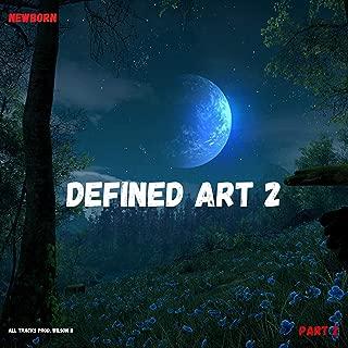 Defined Art 2, Pt. 2 [Explicit]