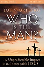 Who Is This Man? Study Guide by John Ortberg (Student Edition, 6 Nov 2014) Paperback