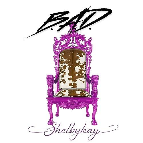 B.A.D. [Explicit]