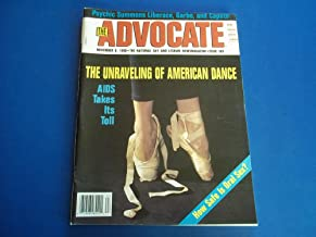 The Advocate (Issue No. 563, November 6, 1990): The National Gay and Lesbian Newsmagazine Magazine (Cover Story: The Unraveling of American Dance - AIDS Takes Its Toll)