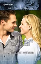 DR GRAHAM'S MARRIAGE (Westside Stories)