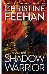 Shadow Warrior (A Shadow Riders Novel Book 4) Kindle Edition