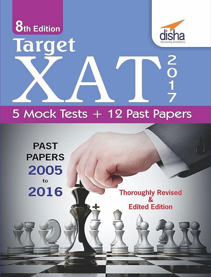 石の呼び出す満州Target XAT 2017 (Past Papers 2005 - 2016 8th Revised Edition (English Edition)