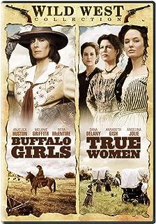 Wild Wild West Collection: Buffalo Girls / True Women