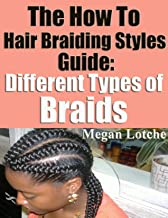 The How to Hair Braiding Styles Guide: Different Types of Braids