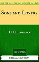 Sons and Lovers: The Original Classics - Illustrated