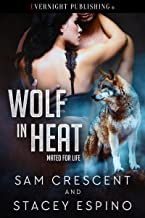 Wolf in Heat (Mated for Life Book 2)