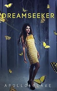 Dreamseeker (Dreamwalker Book 1)
