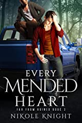Every Mended Heart (Far From Ruined Book 3) Kindle Edition