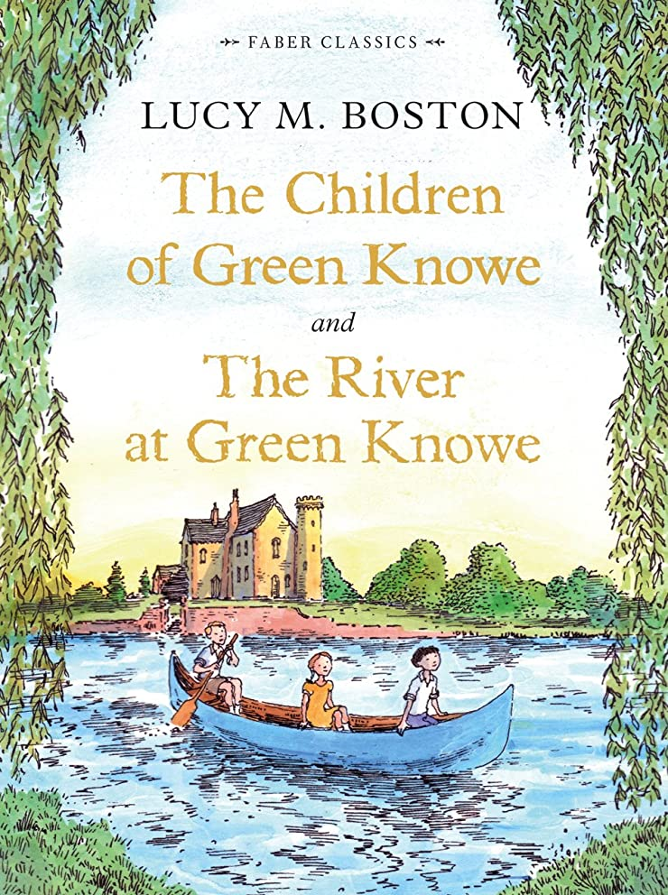 有罪大胆な突然のThe Children of Green Knowe Collection (Faber Children's Classics Book 10) (English Edition)