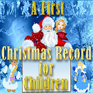 A First Christmas Record for Children (To Wish You a Merry Christmas)