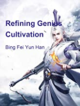 Refining Genius Cultivation: Volume 2 (English Edition)