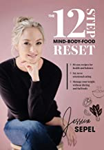 The 12-Step Mind-Body-Food Reset