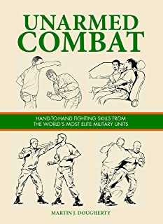 Unarmed Combat (SAS and Elite Forces Guide)