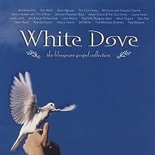 White Dove: The Bluegrass Gospel Collection