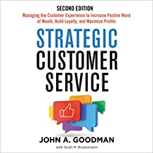 Strategic Customer Service: Managing the Customer Experience to Increase Positive Word of Mouth, Build Loyalty, and Maximize Profits best Customer Experience Books