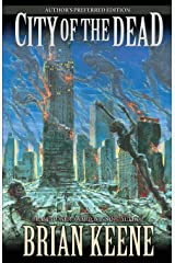 City of the Dead: Author's Preferred Edition Kindle Edition