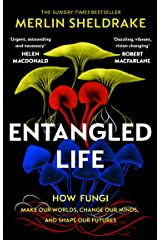 Entangled Life: How Fungi Make Our Worlds, Change Our Minds and Shape Our Futures (English Edition) Formato Kindle