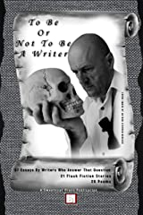 To Be or Not To Be a Writer Kindle Edition