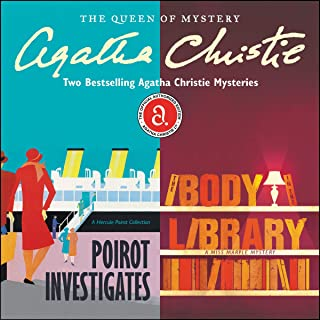 Poirot Investigates & The Body in the Library: Two Best-Selling Agatha Christie Novels in One Great Audiobook