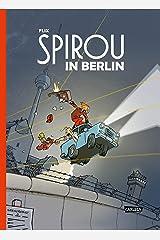 Spirou und Fantasio Spezial: Spirou in Berlin Kindle Ausgabe