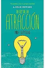 La ley de la atracción para escépticos (Autoayuda y superación) (Spanish Edition) Kindle Edition