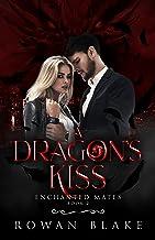 A Dragon's Kiss (Enchanted Mates Book 2)