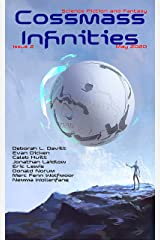 Cossmass Infinities Issue 2: May 2020 (Cossmass Infinities SFF Magazine) Kindle Edition