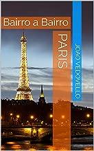 Paris: Bairro a Bairro
