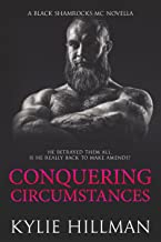 Conquering Circumstances (Black Shamrocks MC Book 5)
