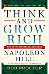 Think and Grow Rich: The Complete 1937 Classic Text Featuring an Afterword by Bob Proctor Kindle Edition