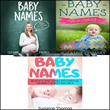 Baby Names: 3 Books in 1: Unique Baby Names with Spiritual Meaning for Boys and Girls - A Complete Guide of Baby Names That Are Trending with Their Respective Origins - Beautiful Baby Names