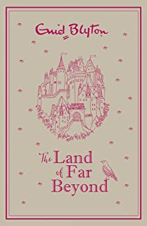 The Land of Far Beyond: Enid Blyton's retelling of the Pilgrim's Progress (English Edition)