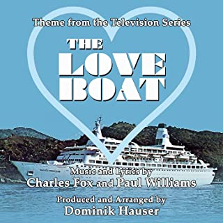 The Love Boat - Theme From The Television Series Written By Charles Fox And Paul Williams