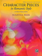 Character Pieces in Romantic Style, Book 1: 12 Short Piano Solos