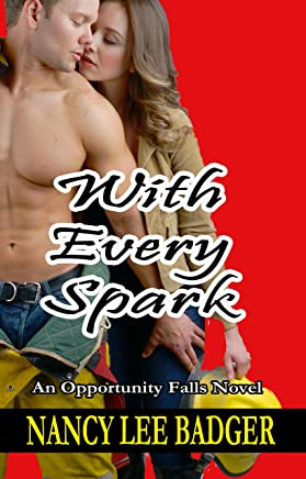 With Every Spark (Opportunity Falls Book 4) (English Edition)