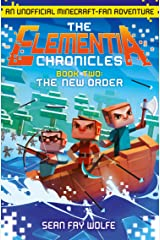 The New Order (The Elementia Chronicles, Book 2) Kindle Edition