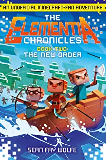 The New Order (The Elementia Chronicles, Book 2) (English Ed