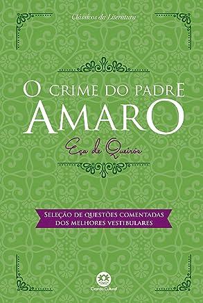 O crime do padre Amaro: Com questões comentadas de vestibular