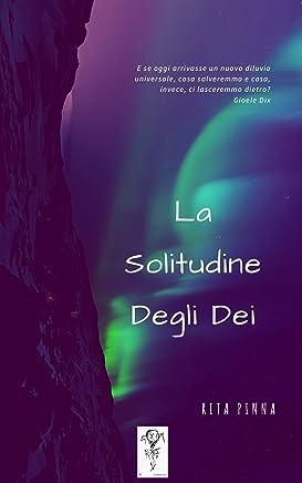 La Solitudine Degli Dei
