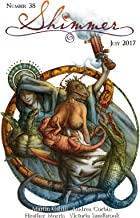 Shimmer Magazine - Issue 38