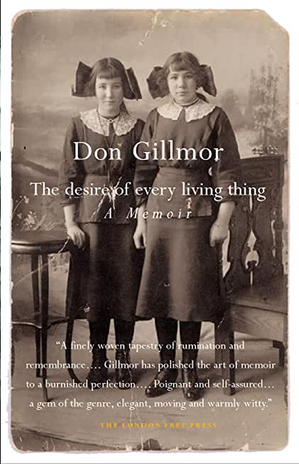 The Desire of Every Living Thing: A Memoir (English Edition)