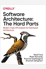 Software Architecture: The Hard Parts Kindle Edition