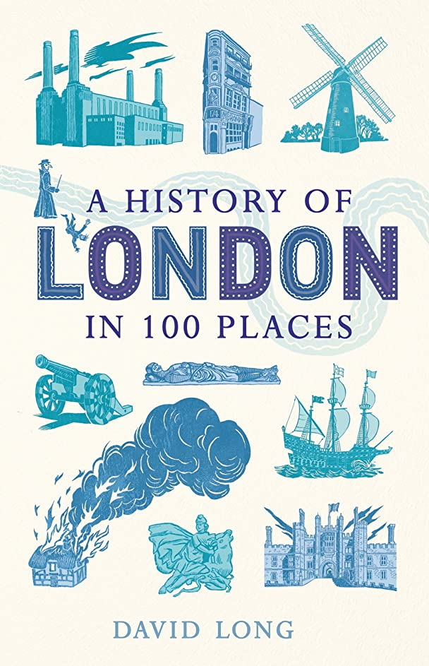 バルセロナ民主党砂A History of London in 100 Places (English Edition)